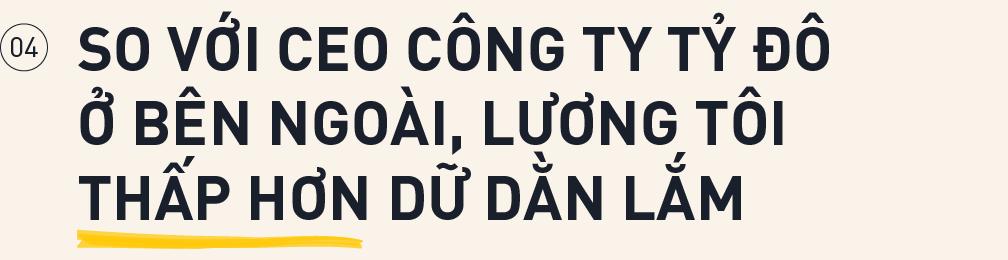 Sự tự ti của CEO tỷ đô trẻ nhất Việt Nam và mức lương tháng thấp không ngờ - Ảnh 12.