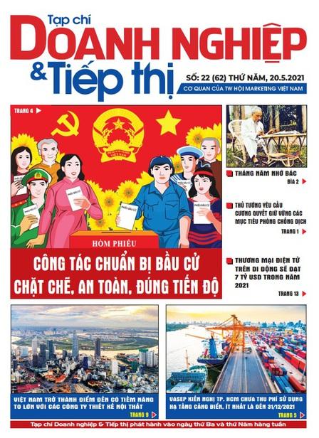 Tạp chí Doanh nghiệp và Tiếp thị - số 22 (62) ngày 20.05.2021