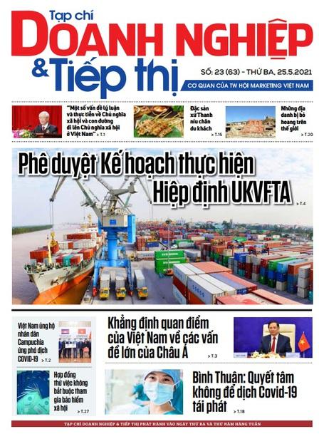 Tạp chí Doanh nghiệp và Tiếp thị số 23 (63) ngày 25.05.2021