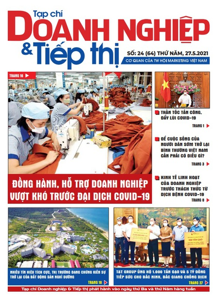 Tạp chí Doanh nghiệp và Tiếp thị - số 24 (64) ngày 27.05.2021