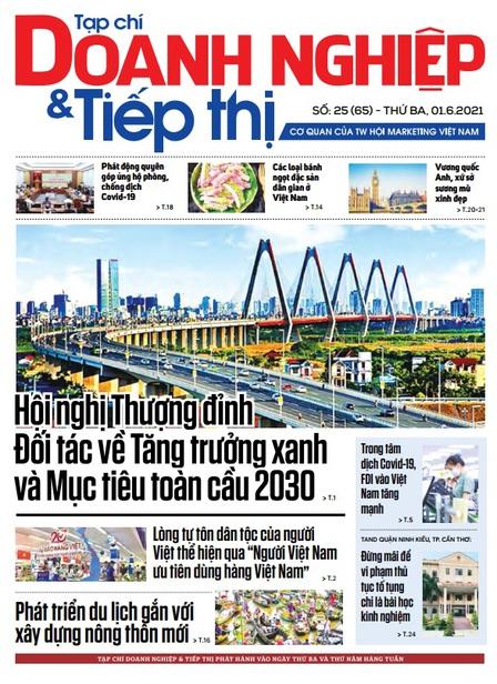 Tạp chí Doanh nghiệp và Tiếp thị - số 25 (65) ngày 01.06.2021