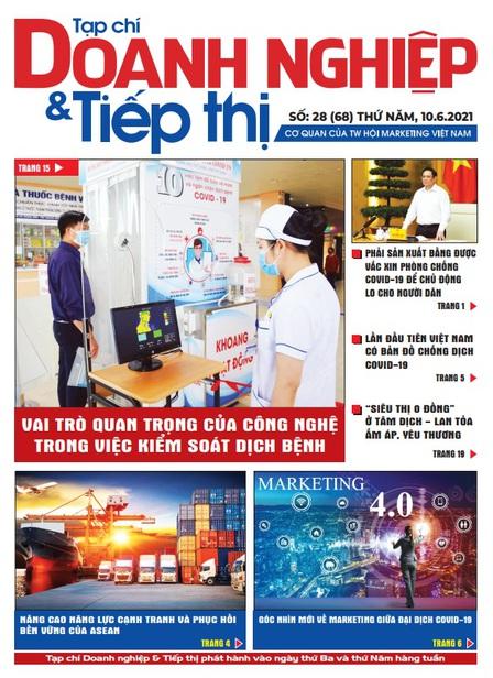 Tạp chí Doanh nghiệp và Tiếp thị - số 28 (68) ngày 10.06.2021