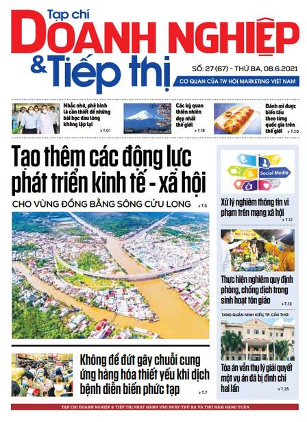 Tạp chí Doanh nghiệp và Tiếp thị - số 27 (67) ngày 08.06.2021